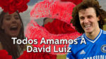 TODOS amamos David Luiz (VIDEO)