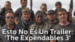 The Expendables 3 Esto No Es